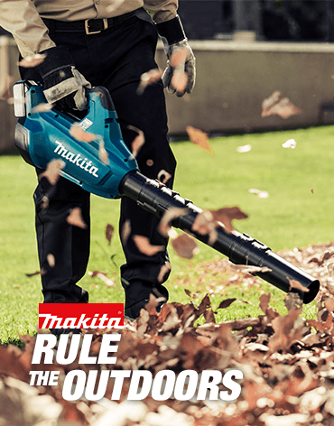 Rule the Outdoors with Makita!